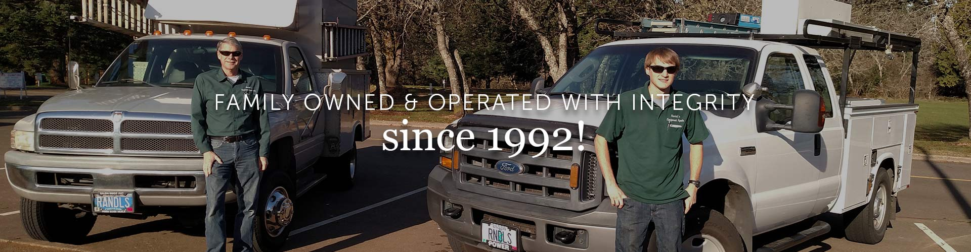 Family owned & operated with integrity since 1992!